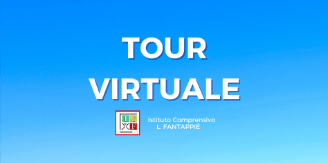 Tour Virtuale dell'I.C. Fantappié